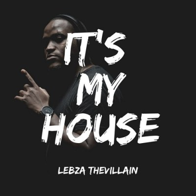 Lebza The Villain – Fly Away