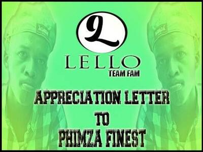 Lello (Team Fam) – Appreciation Letter To Phimza Finest