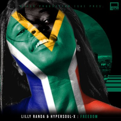 Lilly Randa & HyperSOUL-X – Freedom