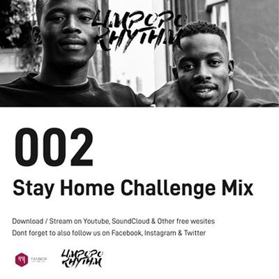 Limpopo Rhythm – Stay Home Challenge Mix 2