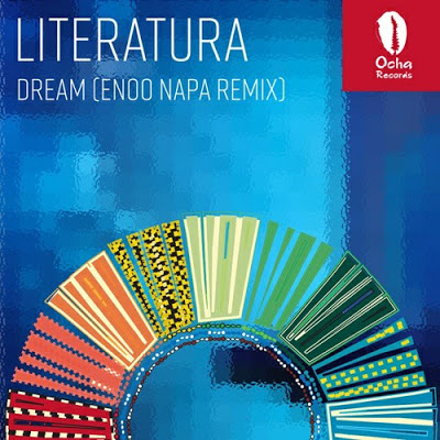Literatura – Dream (Enoo Napa Remix)