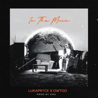 Luka Pryce – In The Moon ft. Owtoo