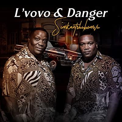 L'vovo & Danger – Simkantshubomvu