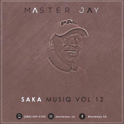 Master Jay – SaKa MusiQ Vol 12