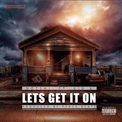 DOWNLOAD mp3: Notshi – Lets Get It On ft. Kid X