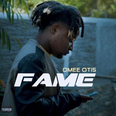 Omee Otis – Fame