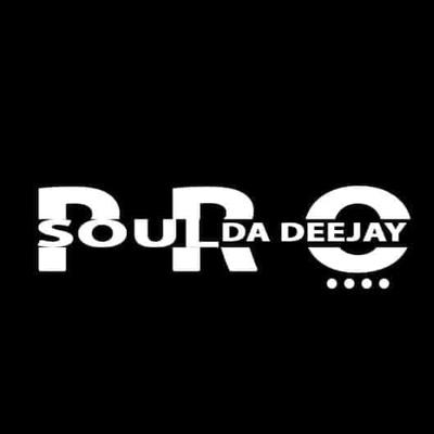 ProSoul Da Deejay – Eight