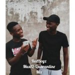 RedBoyz MusiQ – Quarantine Mix