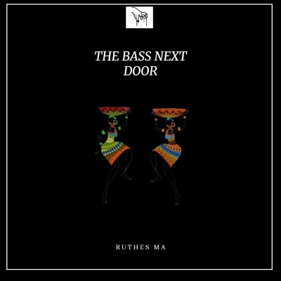 Ruthes MA – The Bass Next Door