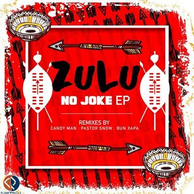 Sixnautic & Bonga Afrika – Zulu No Joke (Pastor Snow Remix)