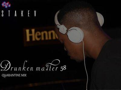 Stakev – Drunken Master 58 (Quarantine Mix)