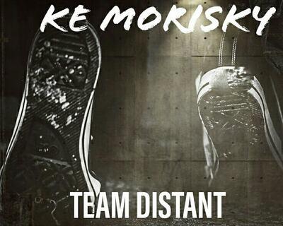 Team Distant – Ke Morisky