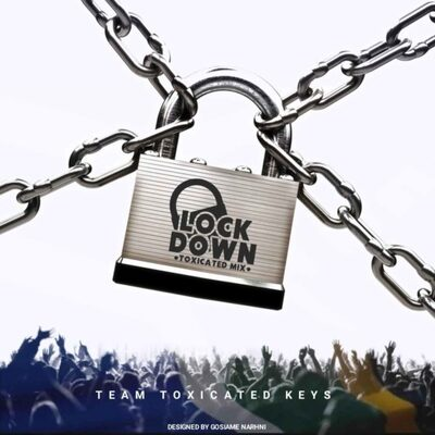 Toxicated Keys – Lock Down (Toxicated Mix)