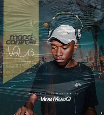 Vine Muziq – Mood Controla Vol 13 Mix
