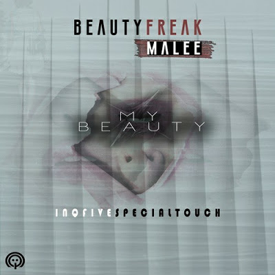 Beauty Freak – My Beauty (InQfive Special Touch) ft. Malee