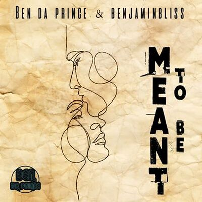 Ben Da Prince & Benjamin Bliss – Meant To Be (Vocal Mix)