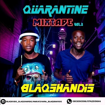 BlaqShandis – Quarantine Mixtape Vol.2