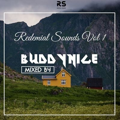 Buddynice – Redemial Sounds Vol 1 Mix