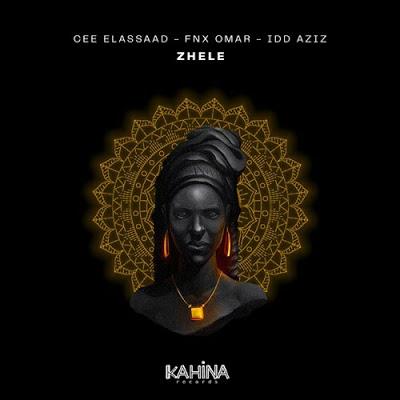 Cee ElAssaad & FNX Omar – Zhele ft. Idd Aziz