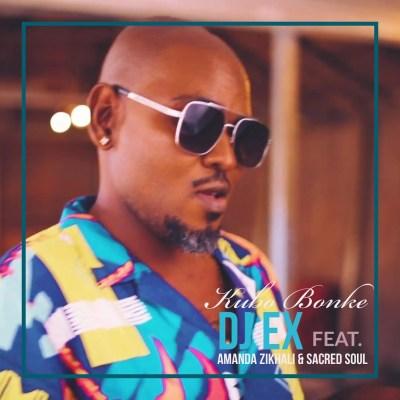 DJ Ex – Kubo Bonke ft. Amanda Zikhali & Sacred Soul
