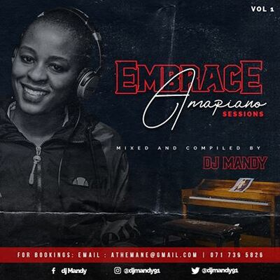 DJ Mandy – Embrace Amapiano Sessions Vol.1 Mix
