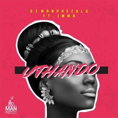 DJ Manphezulu – Uthando ft. Imma