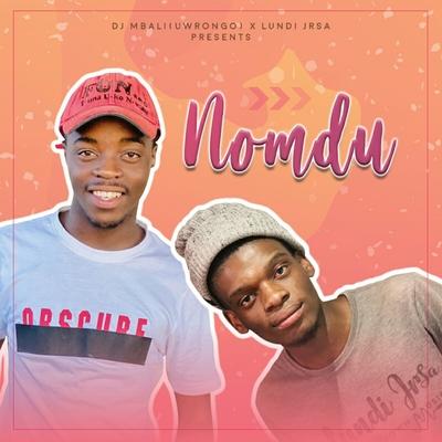 Dj Mbali (Urongo) x Lundi JrSA – Nomdu