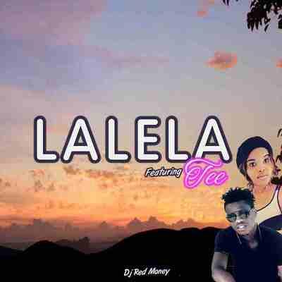 Dj Red Money – Lalela ft. Tee