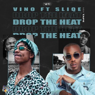 DJ Vino – Drop The Heat ft. Sliqe