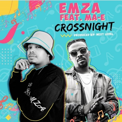 Emza – CrossNight ft. Ma-E