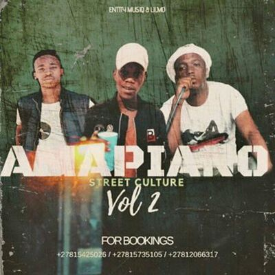 Entity MusiQ & Lil'Mo – Amapiano Street Culture Vol.2