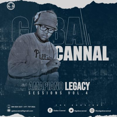 Gaba Cannal – Amapiano Legacy Sessions Vol. 04