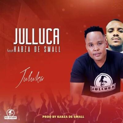 Julluca Spanner – Juluka ft. Kabza De Small