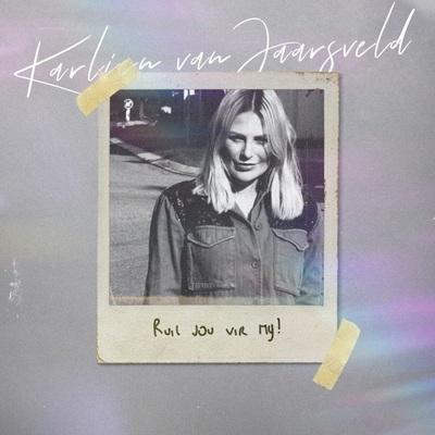 Karlien Van Jaarsveld – Ruil Jou Vir My