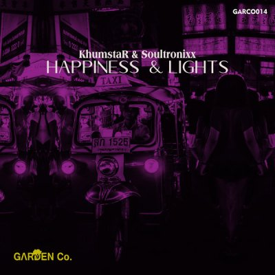 KhumstaR, Soultronixx – Happiness & Lights