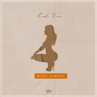 Kid Tini – Buss A Move