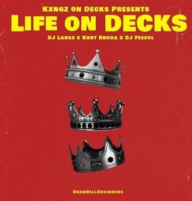 Kings On Decks x DJ FeezoL – Life On Decks