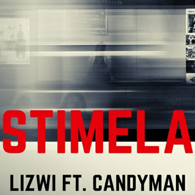 Lizwi – Stimela ft. Candy Man