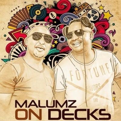 Malumz on Decks – House Mix (05 May 2020)