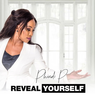 Phindi P – Reveal Yourself