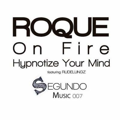 Roque – Hypnotize Your Mind ft. Rudelungz
