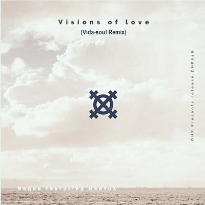 Roque & Nontu X – Visions Of Love (Vida-soul Remix)