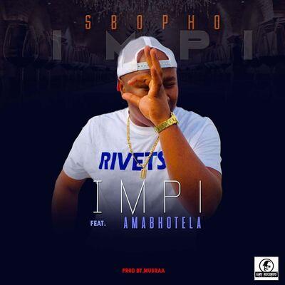 Sbopho – Impi ft. AmaBhotela + Video