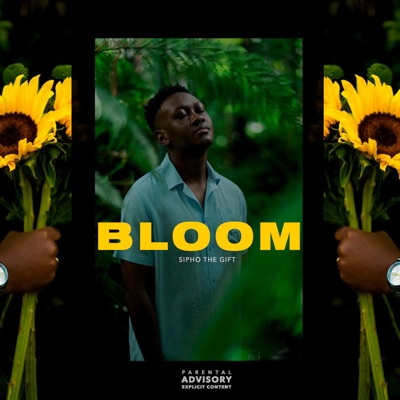 Sipho the Gift – Bloom