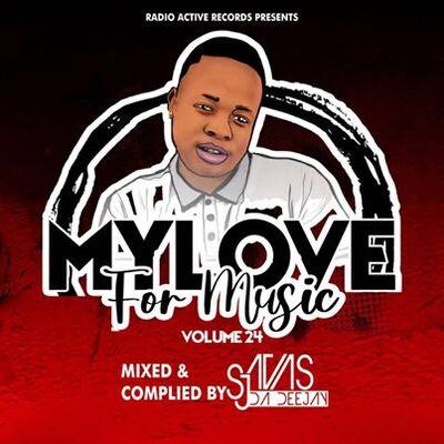 Sjavas Da Deejay – My Love For Music Vol. 24 Mix