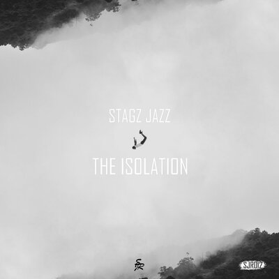 Stagz Jazz – The Isolation (Original Mix)
