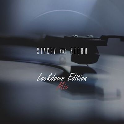 Stakev & DJ Storm SA – Lockdown Edition Mix