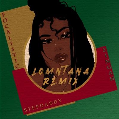 Stepdaddy – Lomntana (Remix) ft. Zingah & Focalistic