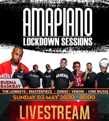 The Lowkeys – Amapiano Lockdown Sessions