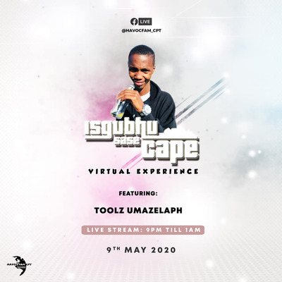 Toolz Umazelaphi – Isgubhu Sase Cape (Virtual Experience)